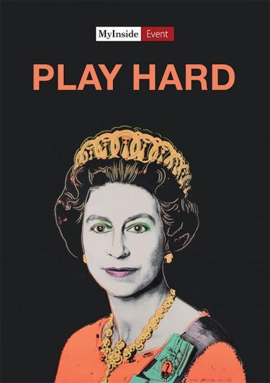 Play hard, MyInside Event, My inside Event
